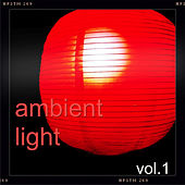 Ambient Light Vol.1 by Various Artists