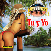 Latinos Tu y Yo von Various Artists