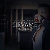 Sírvame un Trago von Luisito Muñoz