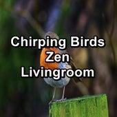 Chirping Birds Zen Livingroom von Yoga