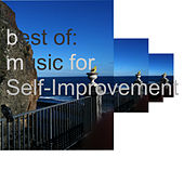 Best of Music for Self-Improvement by Various Artists