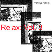 Relax: Vol. 3 de Various Artists