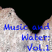 Music and Water: Vol.1 by Various Artists