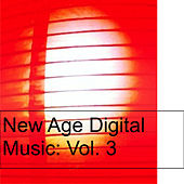 New Age Digital Music: Vol. 3 von Various Artists