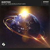 Out Of This World (feat. KiFi) de Quintino