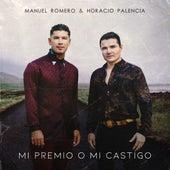 Mi Premio O Mi Castigo de Manuel Romero