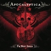 I'm Not Jesus by Apocalyptica