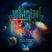 Chaotic Universe by Subliminal