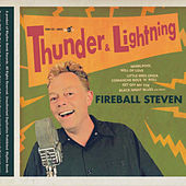 Thunder and Lightning by Fireball Steven
