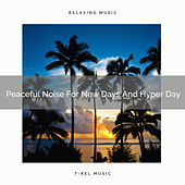 Peaceful Noise For New Days And Hyper Day by White Noise Sleep Therapy