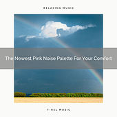 The Newest Pink Noise Palette For Your Comfort by White Noise Sleep Therapy