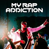 My Rap Addiction de Various Artists