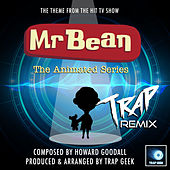 Mr Bean The Animated Series Main Theme (From