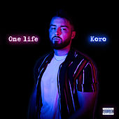 One Life by Koro