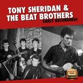 Early Recordings de Tony Sheridan