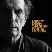 Harry Dean Stanton: Partly Fiction by Harry Dean Stanton