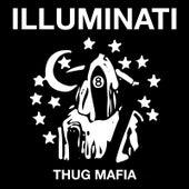 Illuminati Thug Mafia by Toothtaker