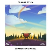 Summertime Magic by Orange Stick