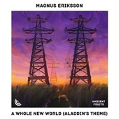 A Whole New World (Aladdin's theme) de Magnus
