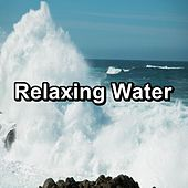 Relaxing Water von Sea Waves Sounds