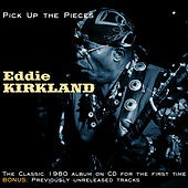 Pick Up The Pieces de Eddie Kirkland