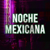 NOCHE MEXICANA de Various Artists