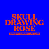 Skull Drawing Rose (Live - Black Magic Session) fra Dirty Sound Magnet