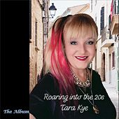 Roaring into the 20s by Tara Kye