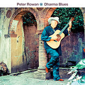 Dharma Blues by Peter Rowan