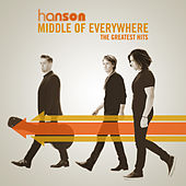 Middle of Everywhere: The Greatest Hits by Hanson