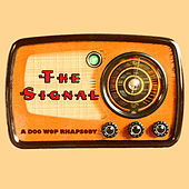 The Signal: a Doo Wop Rhapsody de Various Artists