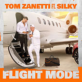 Flight Mode (feat. Silky) by Tom Zanetti