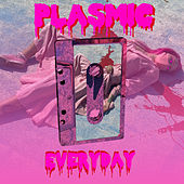 Everyday von Plasmic