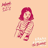 The Baddest (Kraak & Smaak Remix) by Jafunk