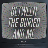 The Best Of Between The Buried and Me de Between The Buried And Me