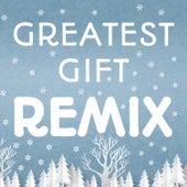 Greatest Gift (Remix) by Orange Kids Music