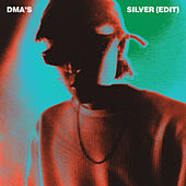 Silver (Edit) by DMA's