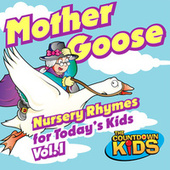 Mother Goose Nursery Rhymes for Today's Kids, Vol. 1 de The Countdown Kids