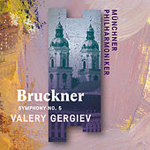 Bruckner: Symphony No. 5 by Münchner Philharmoniker