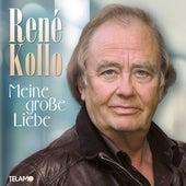 Meine große Liebe von René Kollo
