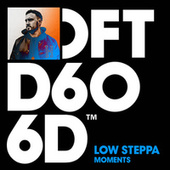 Moments (Extended Mixes) von Low Steppa