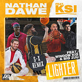 Lighter (feat. KSI, Window Kid & Big Zuu) (S-X Remix) by Nathan Dawe