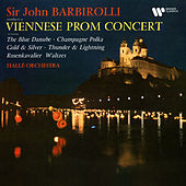 A Viennese Prom Concert: The Blue Danube, Champagne Polka, Gold and Silver... de Sir John Barbirolli