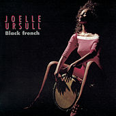 Black French by Joëlle Ursull