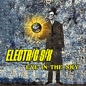 Eye in the Sky by Electric Six