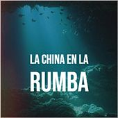 La China En La Rumba de Alfredo De Angelis, The Diamonds, The McGuire Sisters, Celia Cruz, Johnnie Ray, Juanito Valderrama, Luis Mariano, Trio Matamoros, Antonio de Lucena, Arsenio Rodriguez