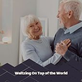 Waltzing on Top of the World de Doris Day, Carl Smith, Pepe Marchena, Antonio de Lucena, Willie Nelson, Georges Moustaki, Compay Segundo, Los Panchos, Jim Reeves