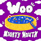 WOO de Mighty Mouth