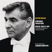 Berlioz: Symphonie fantastique, op. 14; Berlioz Takes a Trip (Bernstein explores the Symphonie fantastique) de Leonard Bernstein / New York Philharmonic