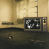 The Best of Hanson Live and Electric de Hanson